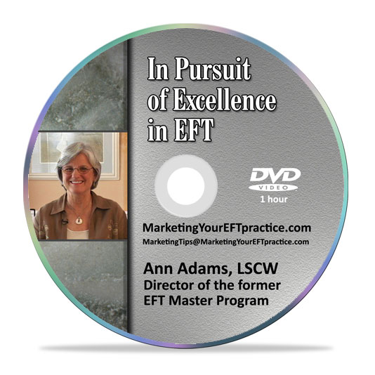 In Pursuit of Excellence in EFT